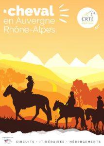 Il est beau, il est neuf, il est là : le catalogue du CRTE «A cheval en Auvergne Rhône-Alpes»